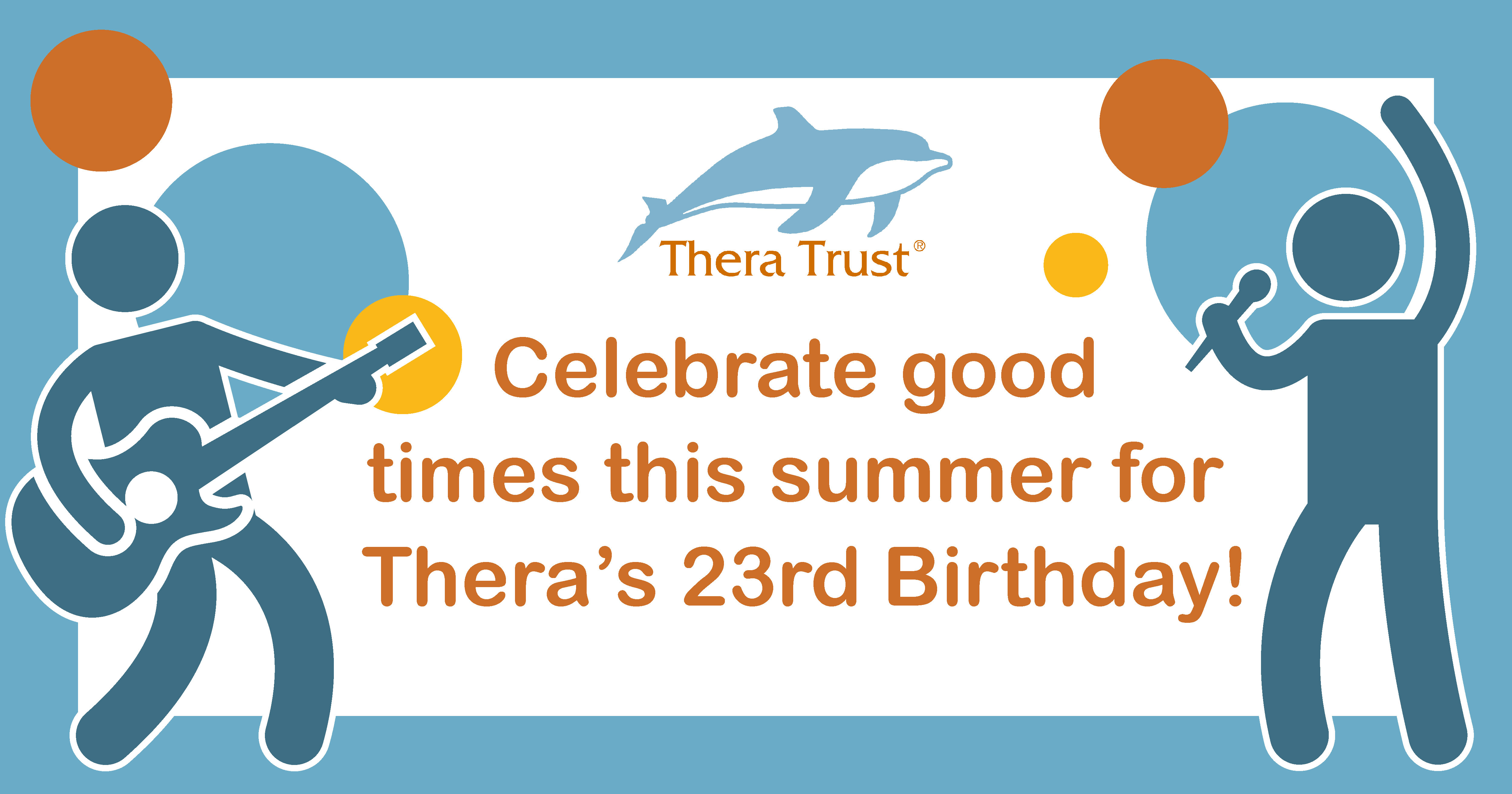 Celebrate good times this summer for Thera's 23rd birthday